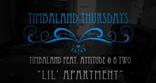 Timbaland ft. Attitude & 6 Two – Lil' Apartment MP3