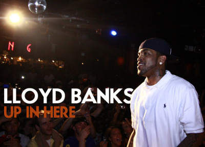 Lloyd Banks – Up In Here Freestyle