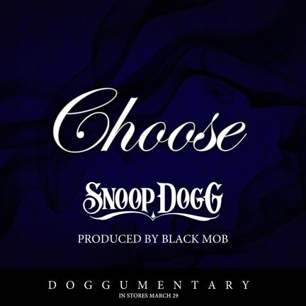 Snoop Dogg – Choose