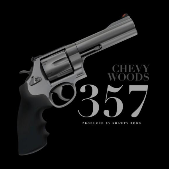 Chevy Woods – 357 (Prod. By Shawty Redd)