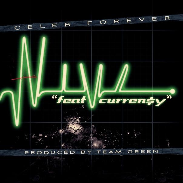 Celeb Forever ft. Curren$y – Alive