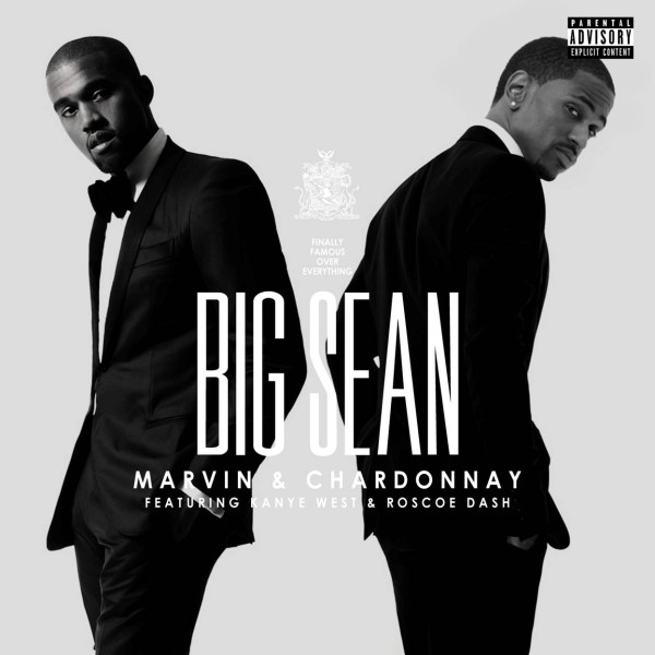 Big Sean ft. Kanye West x Roscoe Dash – Marvin & Chardonnay