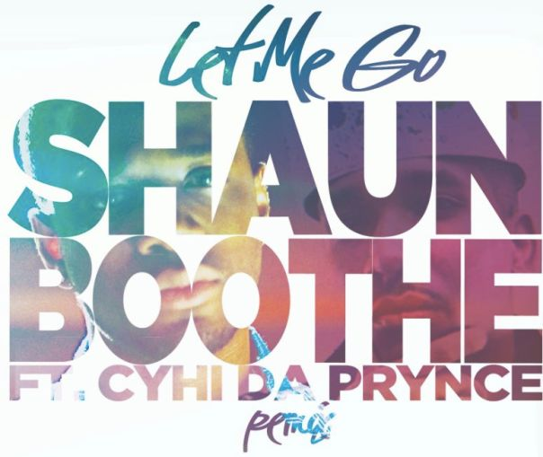 Shaun Boothe ft. CyHi Da Prynce – Let Me Go (Remix) MP3