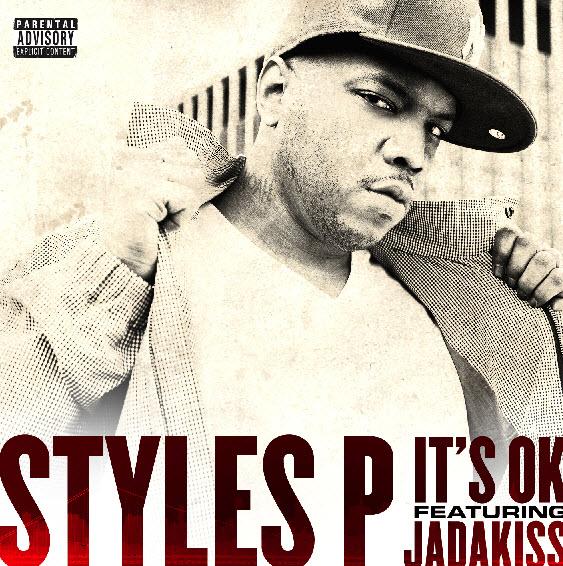 Styles P ft. Jadakiss – It's OK