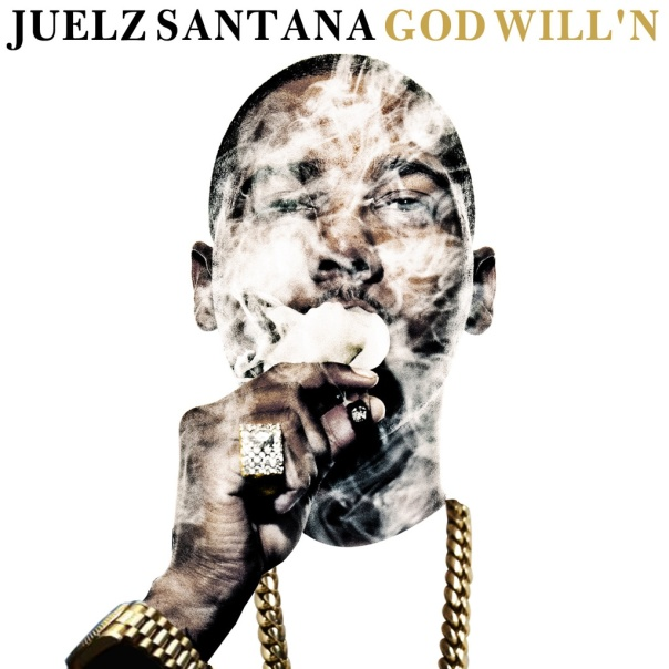 Juelz Santana – God Will'n (Mixtape Cover)