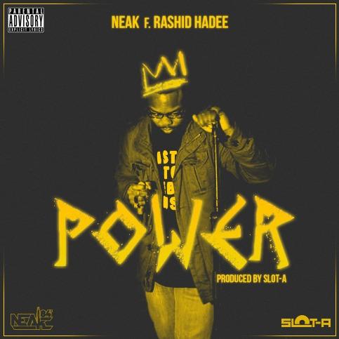 Artwork - Neak f. Rashid Hadee - Power (Produced by Slot-A)