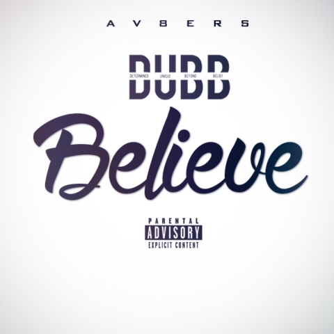 DUBB - Believe  (Cover Art)
