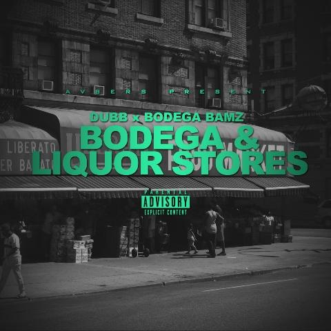 DUBB x Bodega Bamz (Bodega & Liquor Stores Cover Art)