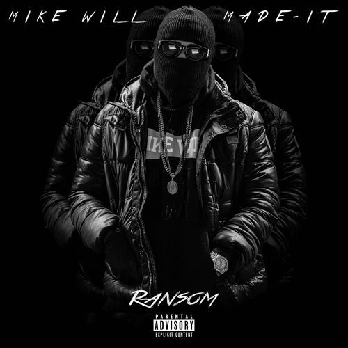 mike-will-made-it-ransom-main