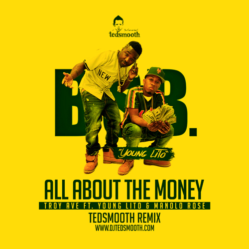 troy-ave-all-about-the-money-ted-smooth-remix