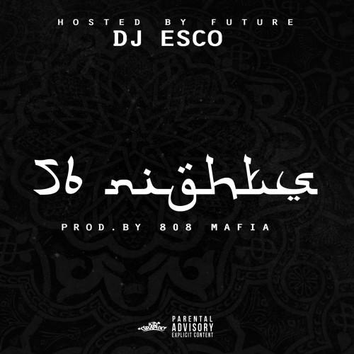 dj-esco-future-56-nights