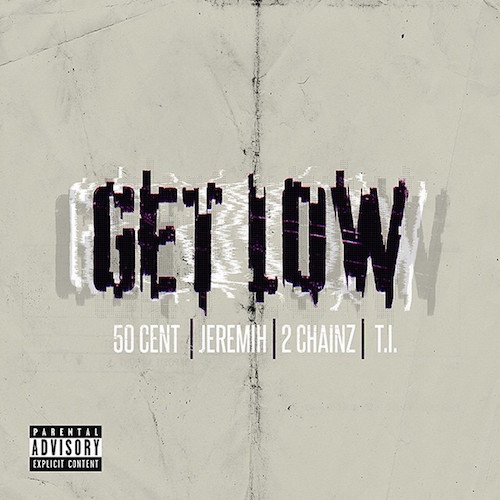 50-cent-get-low