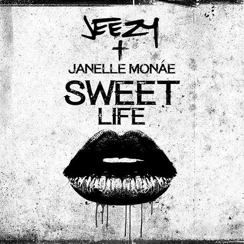 jeezy-sweet-life-janelle-monae