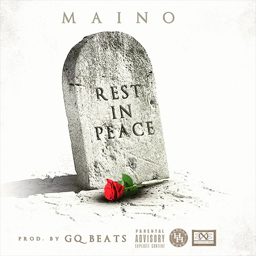 maino-rest-in-peace