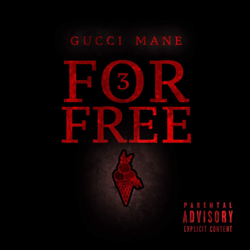 gucci-mane-3-for-free