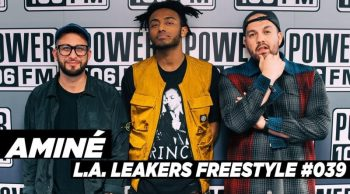 Amine Freestyle W The L A Leakers Freestyle